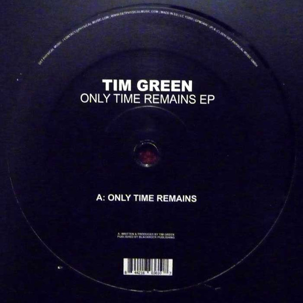 TIM GREEN | Only Time Remains EP ( Get Physical Music )