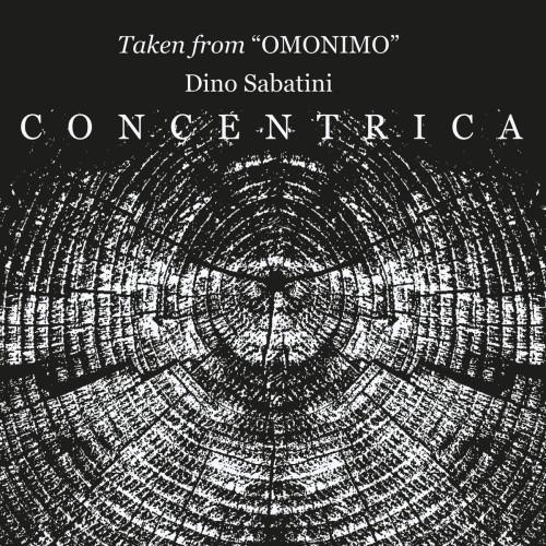 DINO SABATINI | Concentrica EP ( Outis ) - EP
