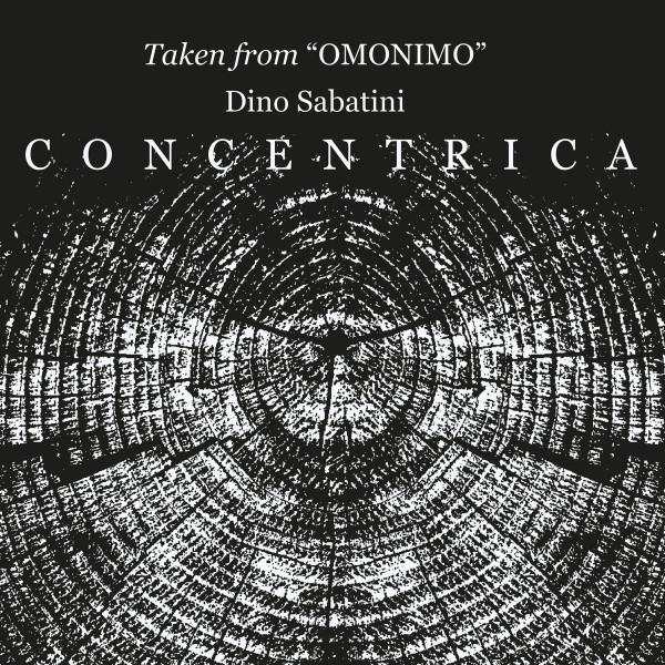 DINO SABATINI | Concentrica EP ( Outis ) – EP