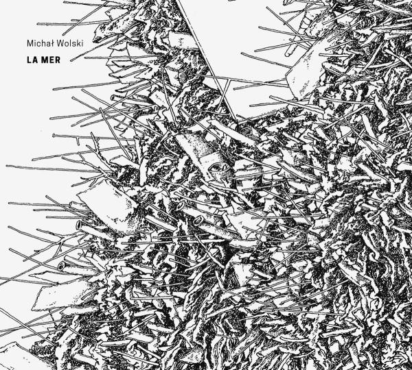 MICHAL WOLSKI | La Mer ( Recognition ) – CD