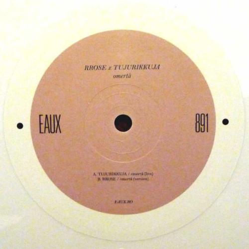 RROSE / TUJURIKKUJA | Omerta ( Eaux ) - EP