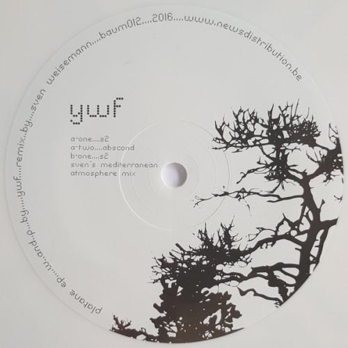 YWF | Platane EP ( Baum Records ) - EP