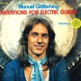 MANUEL GOTTSCHING | Inventions For Electric Guitar (MG.ART) - CD/LP