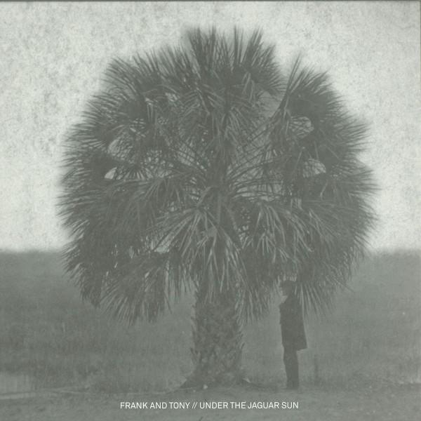 FRANK & TONY | Under The Jaguar Sun (Scissor and Thread) – Vinyl
