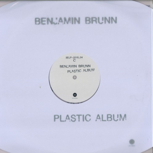 BENJAMIN BRUNN | Plastic Album (Third Ear Recordings) - LP