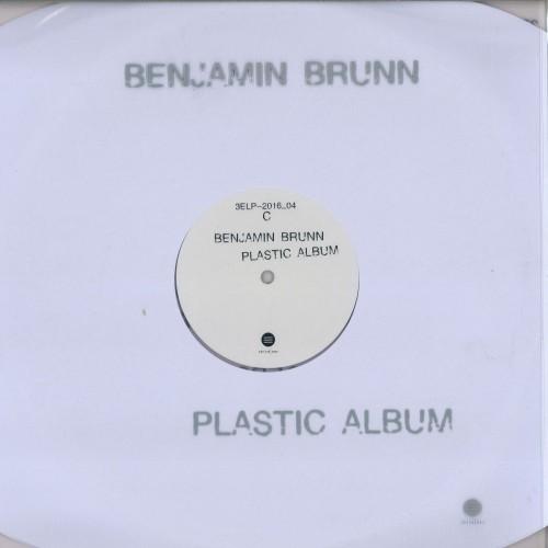 BENJAMIN BRUNN | Plastic Album (Third Ear Recordings) - LP