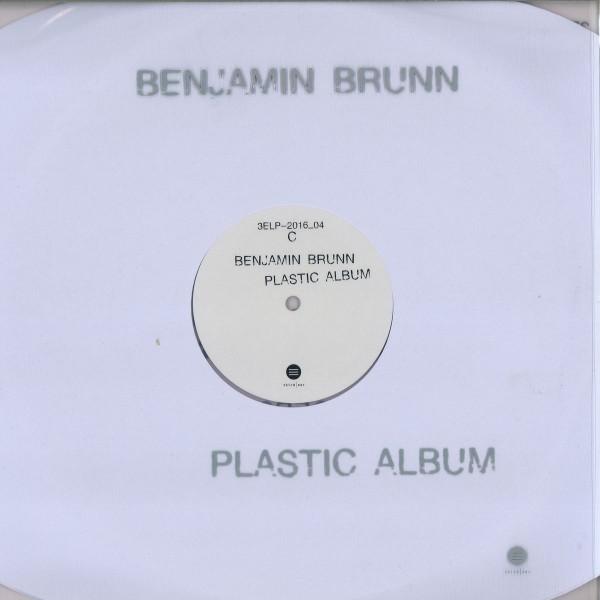 BENJAMIN BRUNN | Plastic Album (Third Ear Recordings) – LP