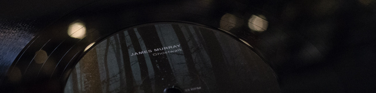 JAMES MURRAY | Ghostwalk (Ultimae) – Vinyl EP/Digital