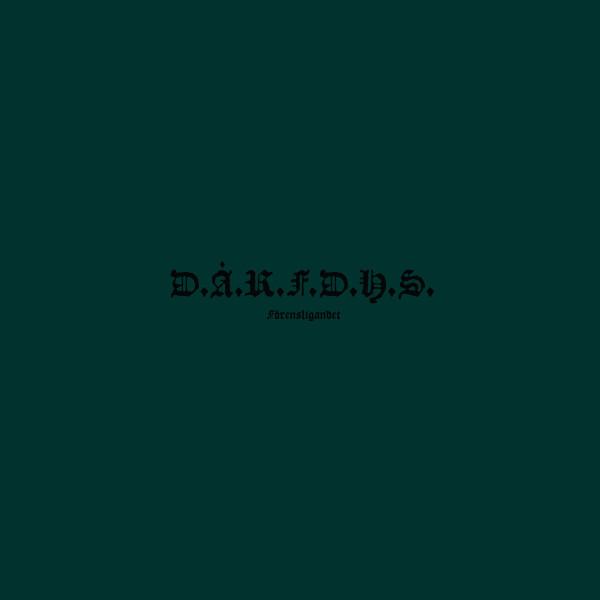D.Å.R.F.D.H.S. | Förensligandet (Northern Electronics) – Vinyl