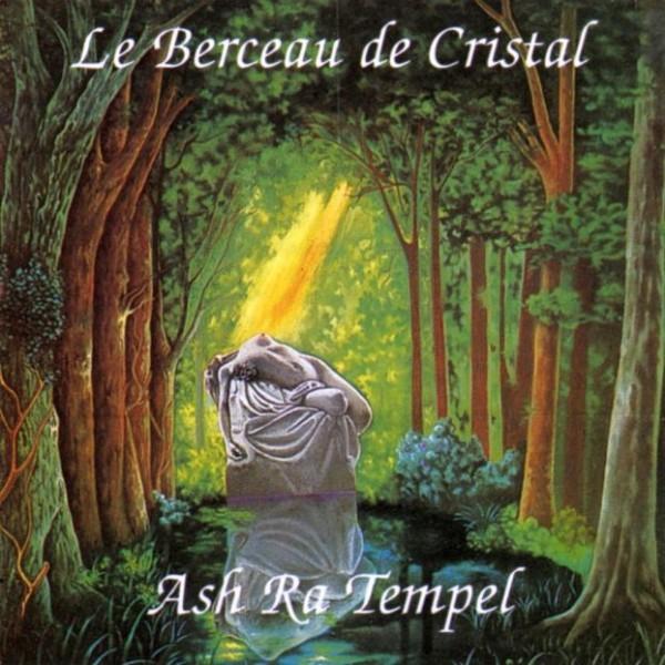 ASH RA TEMPEL | Le berceau de cristal (MG.ART) – CD