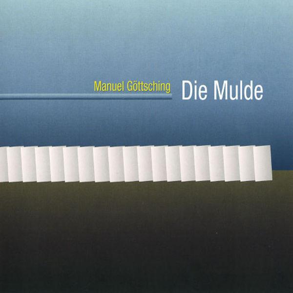 MANUEL GOTTSCHING | Die Mulde (MG.ART) – CD