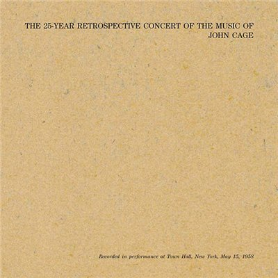 JOHN CAGE | The 25-Year Retrospective Concert (Modern Silence)