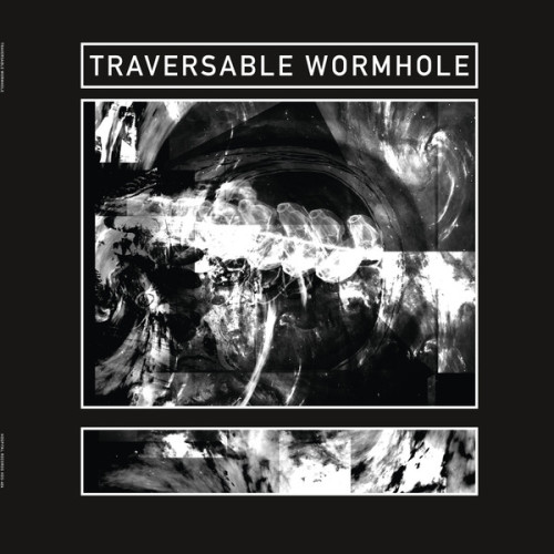 TRAVERSABLE WORMHOLE | Sublight Velocity (Hospital Productions) - EP