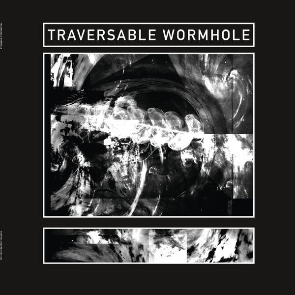 TRAVERSABLE WORMHOLE | Sublight Velocity (Hospital Productions) – EP