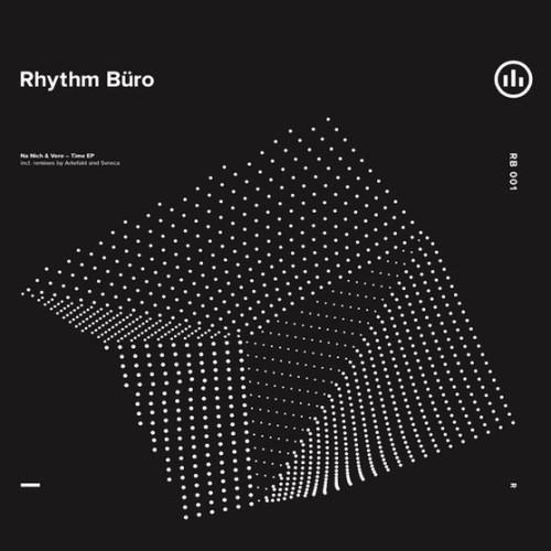 NA NICH & VERO | Time EP (Rhythm Büro Records)