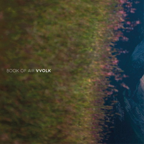 VVOLK | Book of Air (Sub Rosa) - CD/LP