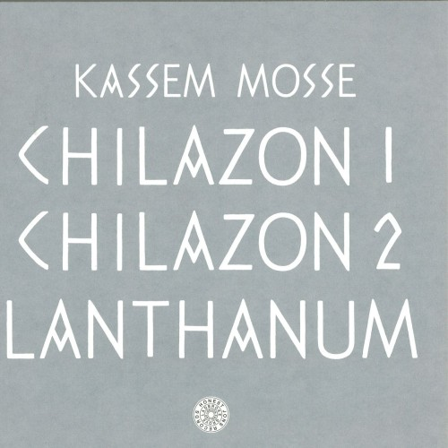 KASSEM MOSSE | Chilazon (Honest Jon's Records) - EP