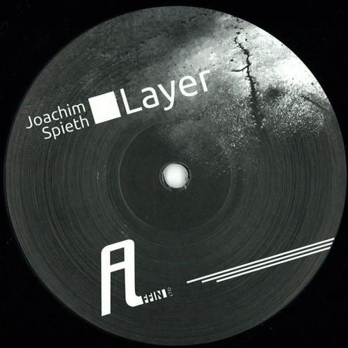 JOACHIM SPIETH | Layer (Affin LTD) - EP