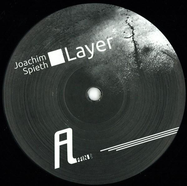 JOACHIM SPIETH | Layer (Affin LTD) – EP