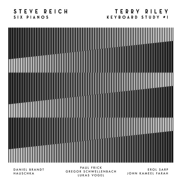 STEVE REICH / TERRY RILEY – Six Pianos | Keyboard Study #1 (Film) – CD