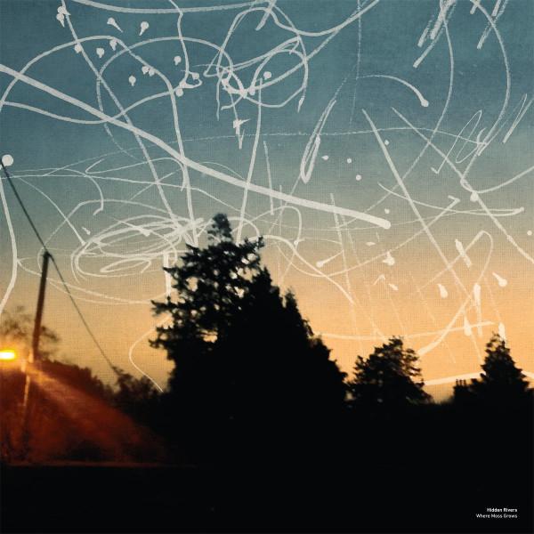 HIDDEN RIVERS | Where Mos Grows (Serein) – CD/LP