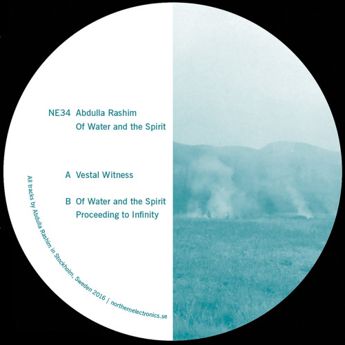 ABDULLA RASHIM | Of Water And The Spirit (Northern Electronics) - EP