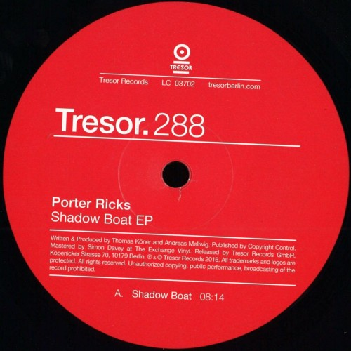 PORTER RICKS | Shadow Boat EP (Tresor)