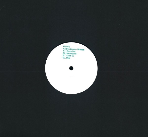 ANDRÉS ZACCO | Unseen (Ilian Tape) – EP