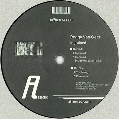 REGGY VAN OERS | Ingrained (Affin LTD) - EP