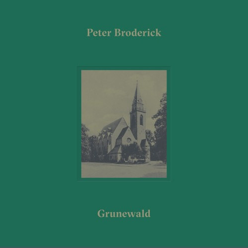 PETER BRODERICK | Grunewald (Erased Tapes) - CD/EP