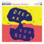 BOTANY | Deepak Verbera (Western Vinyl) - CD/LP