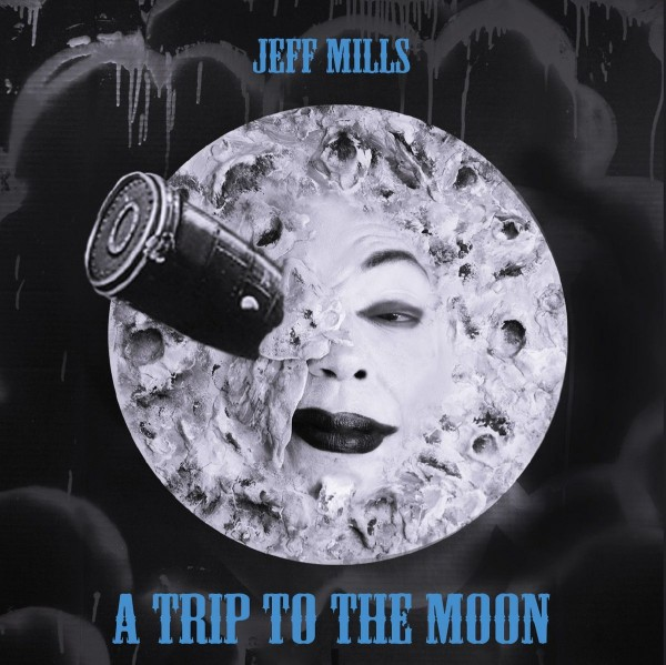 JEFF MILLS | A Trip To The Moon (Axis) – CD