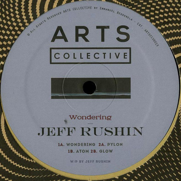 JEFF RUSHIN | Wondering (Arts Collective) – EP
