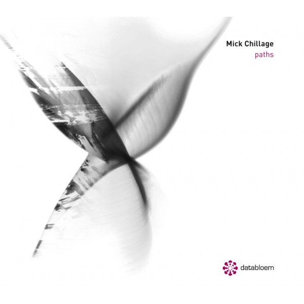 MICK CHILLAGE | Paths (Databloem) – 2xCD