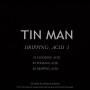 TIN MAN | Dripping Acid 1 (Global A Records) - EP