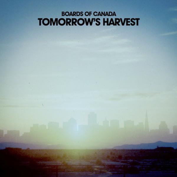 BOARDS OF CANADA | Tomorrow's Harvest (Warp Records) – LP