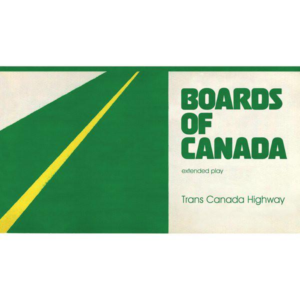 BOARDS OF CANADA | Trans Canada Highway (Warp Records) – EP
