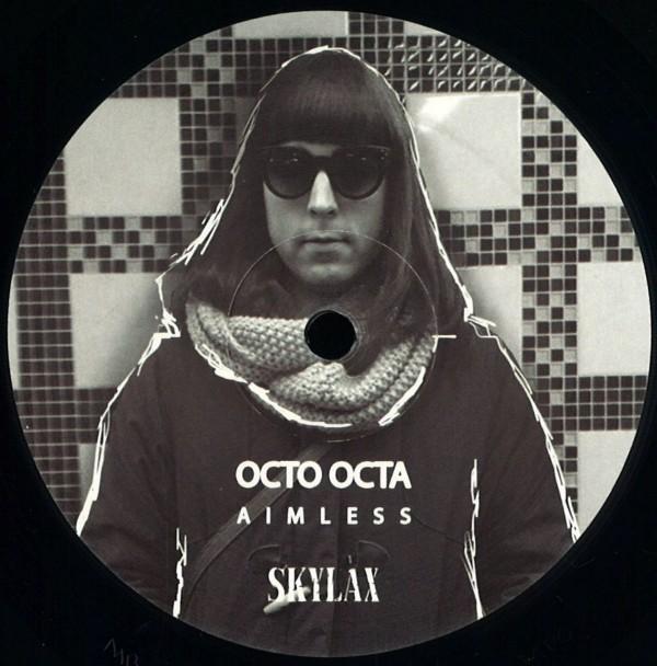 OCTO OCTA | Aimless (Skylax) – EP