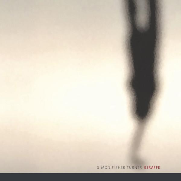 SIMON FISHER TURNER | Giraffe (Editions Mego) – LP