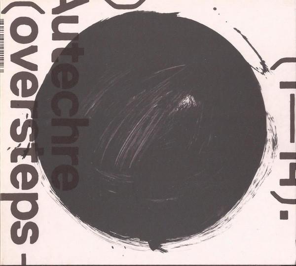 AUTECHRE | Oversteps (Warp Records) – CD95.jpeg