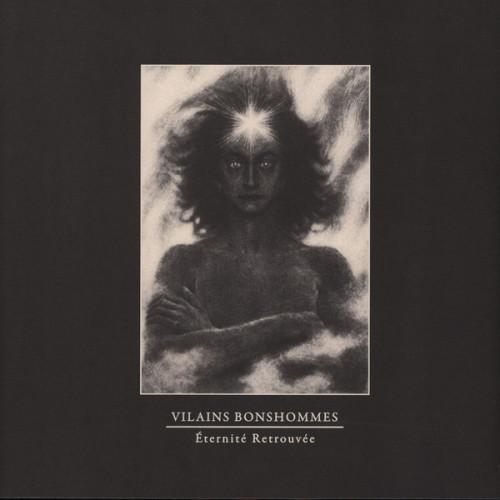 VILAINS BONSHOMMES | Eternité Retrouvée (Hospital Productions) - EP