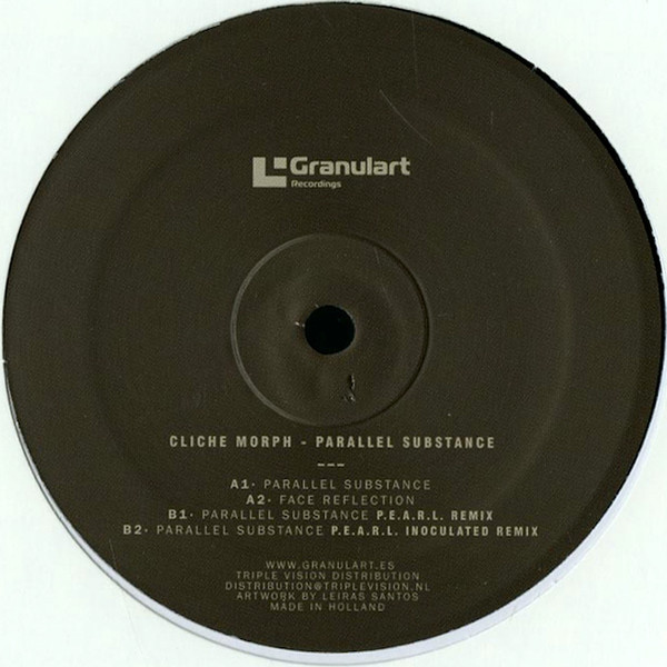 CLICHE MORPH | Parallel Substance (Granulart Recordings) – EP