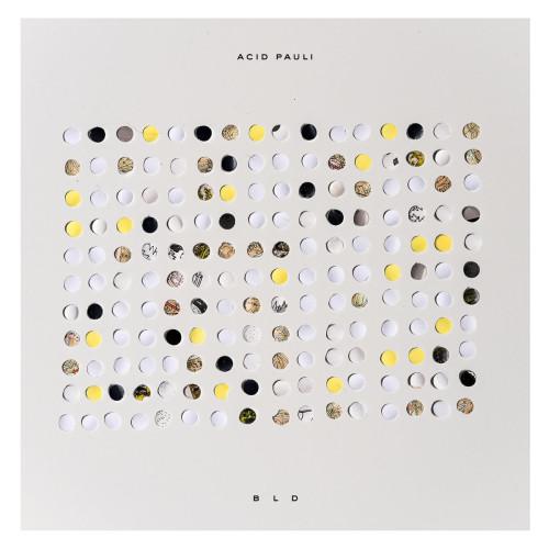 ACID PAULI | BLD (Ouïe) - LP