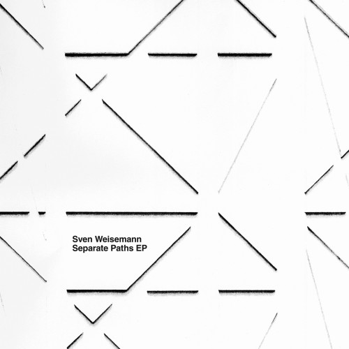 SVEN WEISEMANN | Separate Paths EP (Delsin)