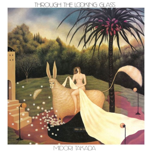 MIDORI TAKADA | Through The Looking Glass (WRWTFWW / Palto Flats) - LP