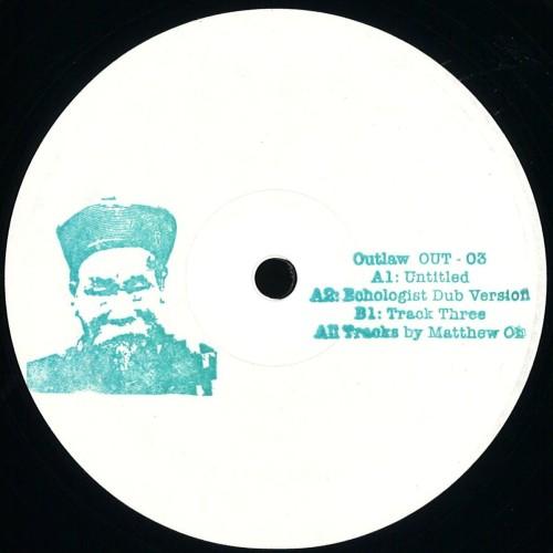 MATTHEW HO | 003 (Outlaw) - EP