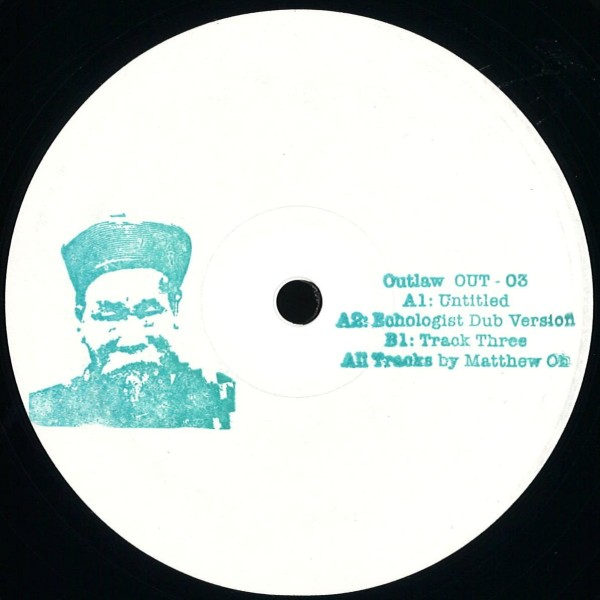 MATTHEW HO | 003 (Outlaw) – EP