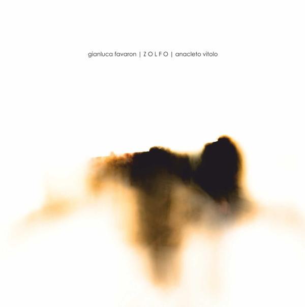 GIANLUCA FAVARON + ANACLETO VITOLO | Zolfo (13) – CD