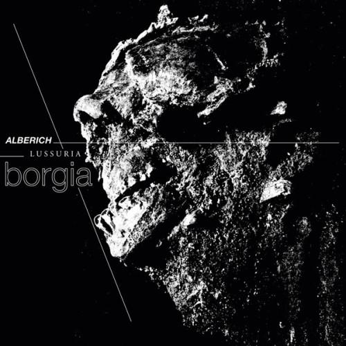 ALBERICH & LUSSURIA | Borgia (Hospital Productions) - LP