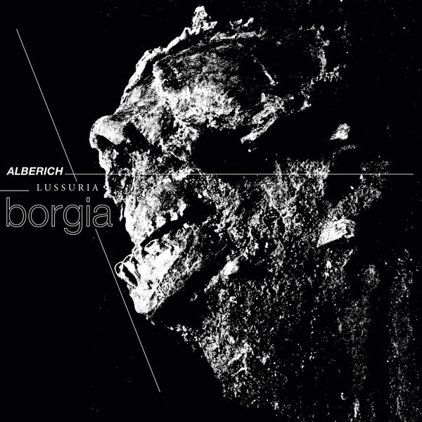 ALBERICH & LUSSURIA | Borgia (Hospital Productions) – LP